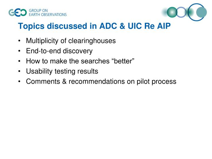 Topics discussed in adc uic re aip