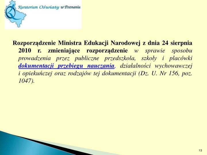 Rozporządzenie Ministra Edukacji Narodowej z dnia 24 sierpnia 2010 r. zmieniające rozporządzenie