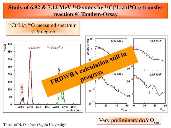 Study of 6.92 & 7.12 MeV