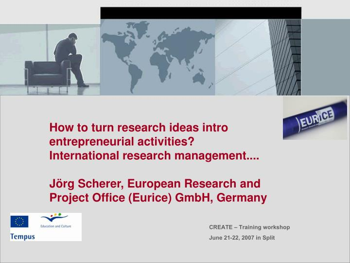 How to turn research ideas intro entrepreneurial activities?
