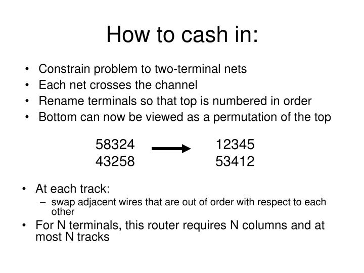 How to cash in: