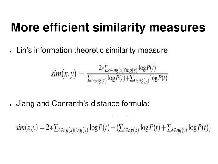 More efficient similarity measures