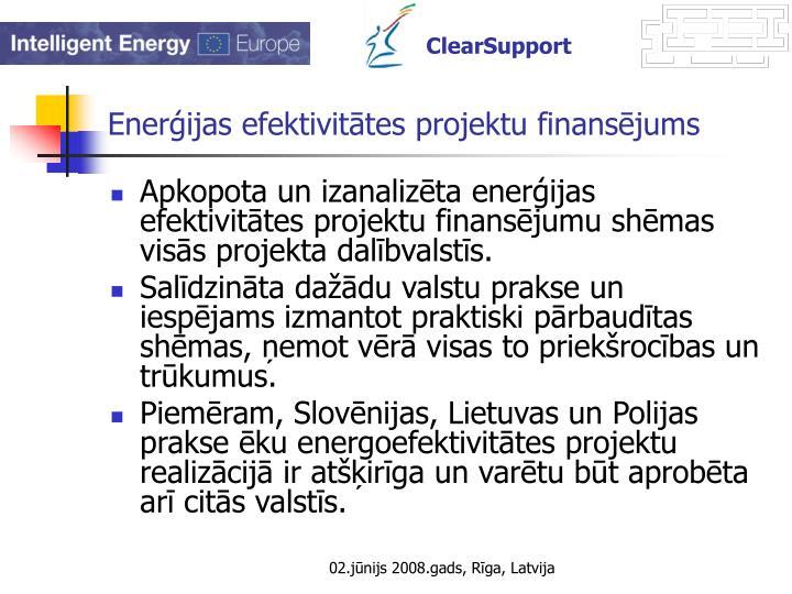 Enerģijas efektivitātes projektu finansējums