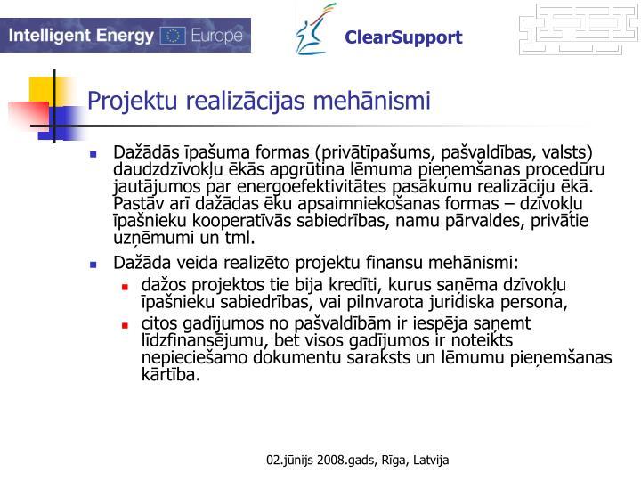 Projektu realizācijas mehānismi