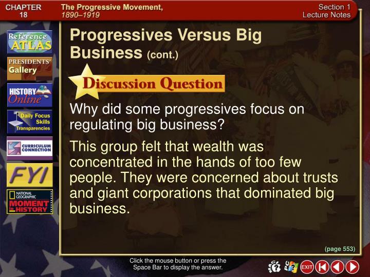 Progressives Versus Big