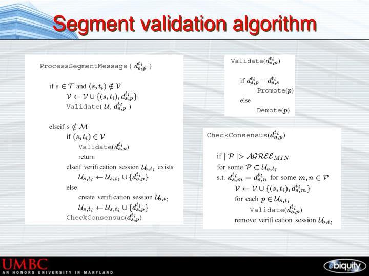 Segment validation algorithm