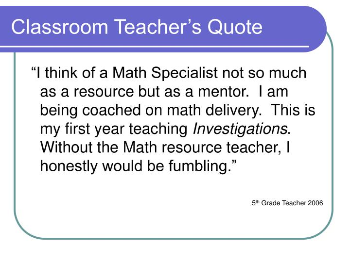 Classroom Teacher's Quote
