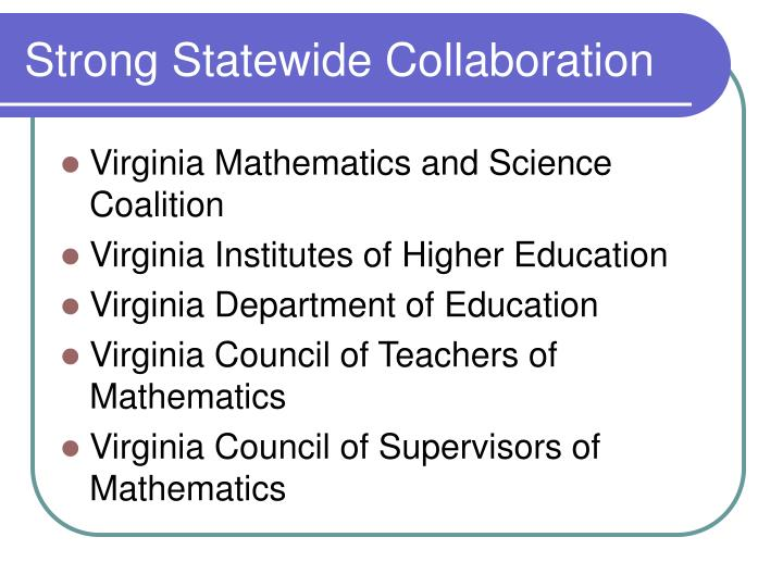 Strong statewide collaboration