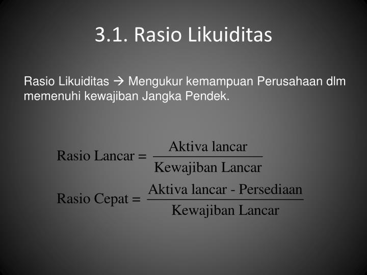 3.1. Rasio Likuiditas