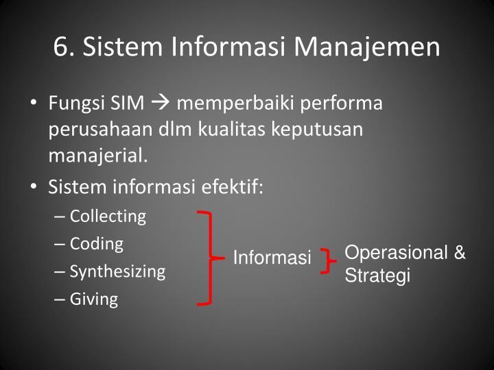 6. Sistem Informasi Manajemen