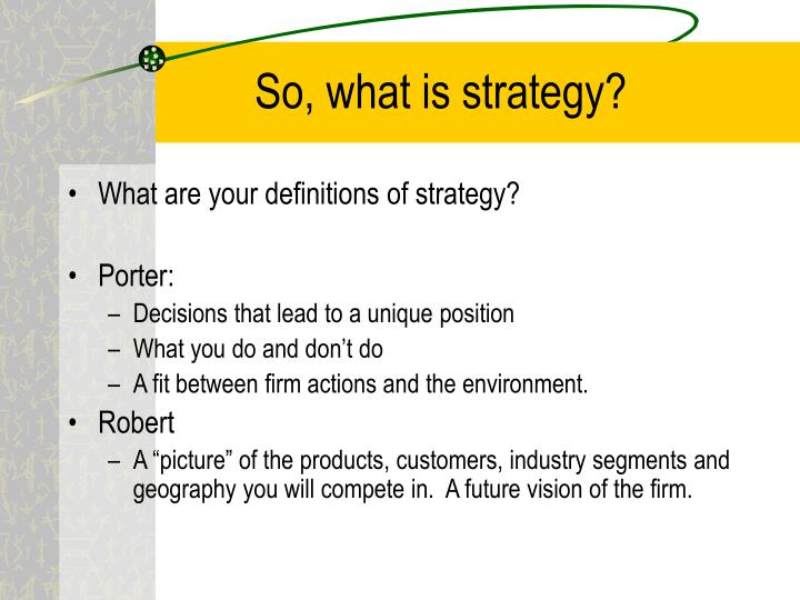 So, what is strategy?