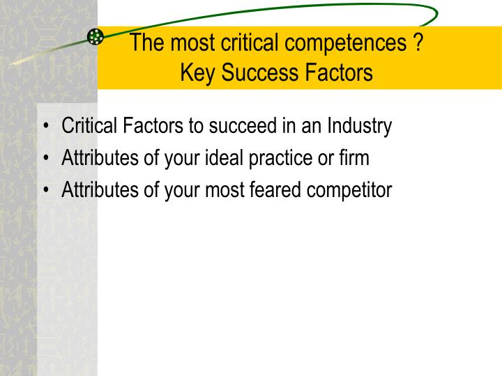 The most critical competences ?