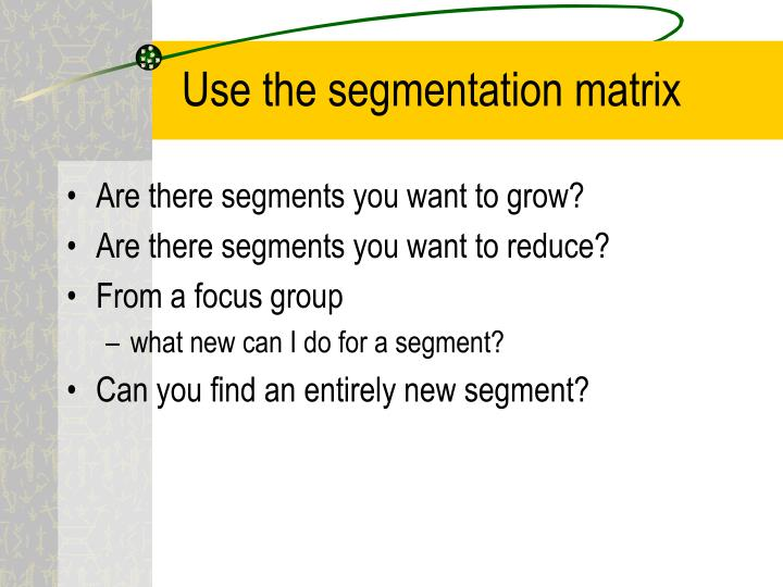 Use the segmentation matrix