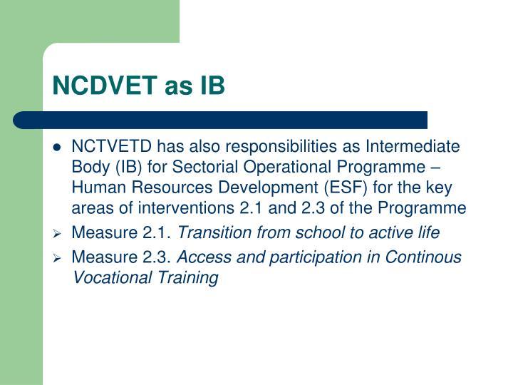 NCDVET as IB