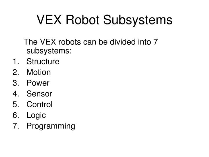VEX Robot Subsystems