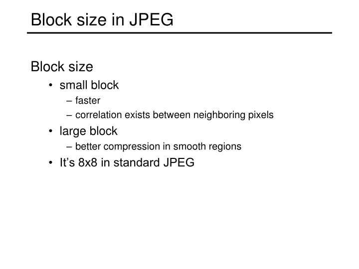 Block size in JPEG
