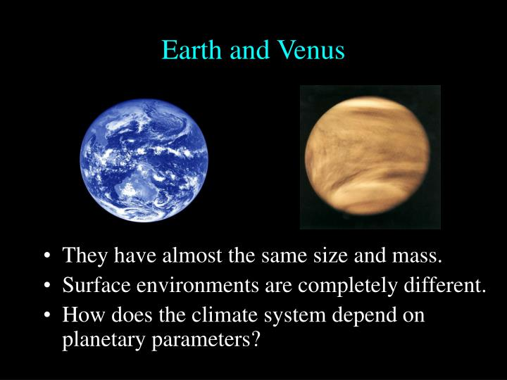 Earth and Venus