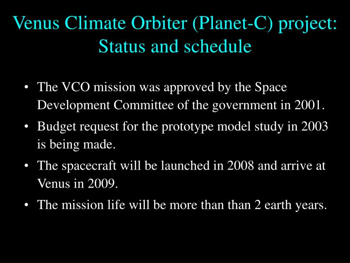 Venus climate orbiter planet c project status and schedule