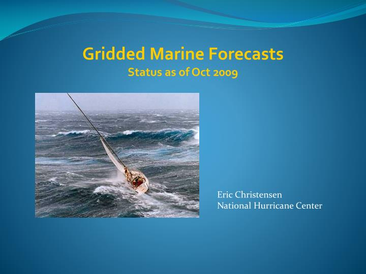 Gridded Marine Forecasts
