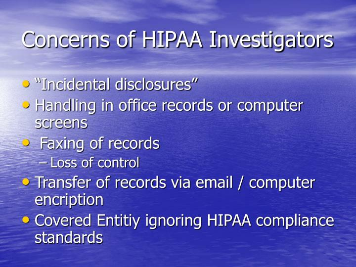 Concerns of HIPAA Investigators