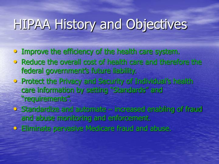 HIPAA History and Objectives
