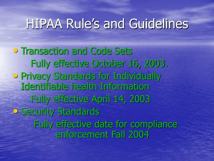 HIPAA Rule's and Guidelines