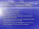 provide notice of policies procedures in patient privacy