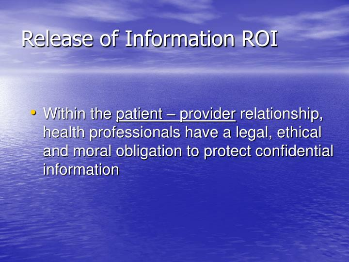 Release of Information ROI
