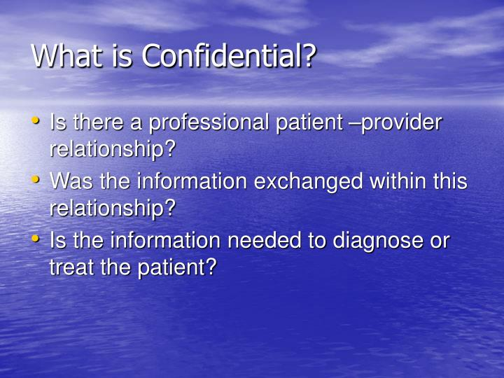 What is Confidential?