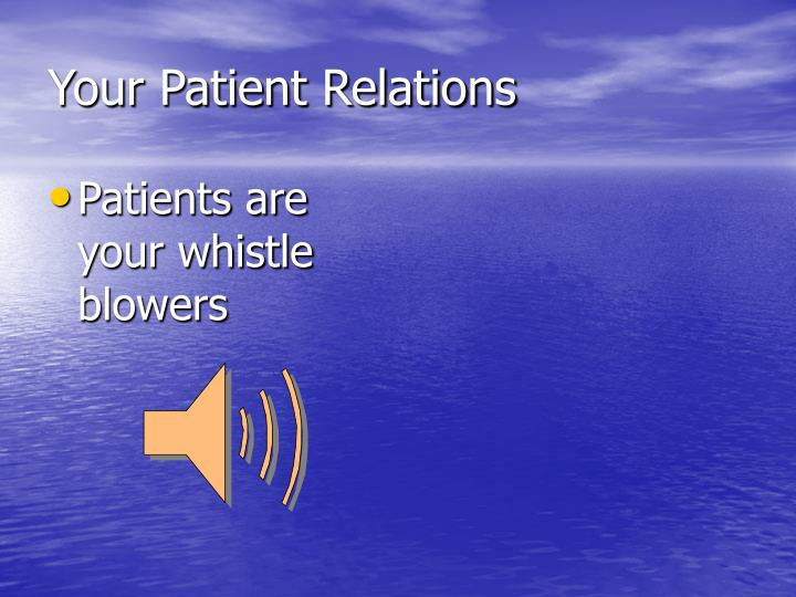 Your Patient Relations