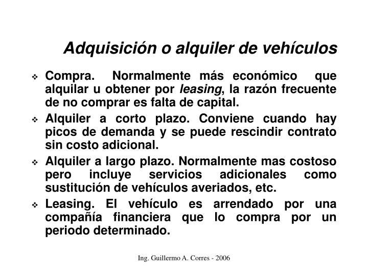 Adquisición o alquiler de vehículos