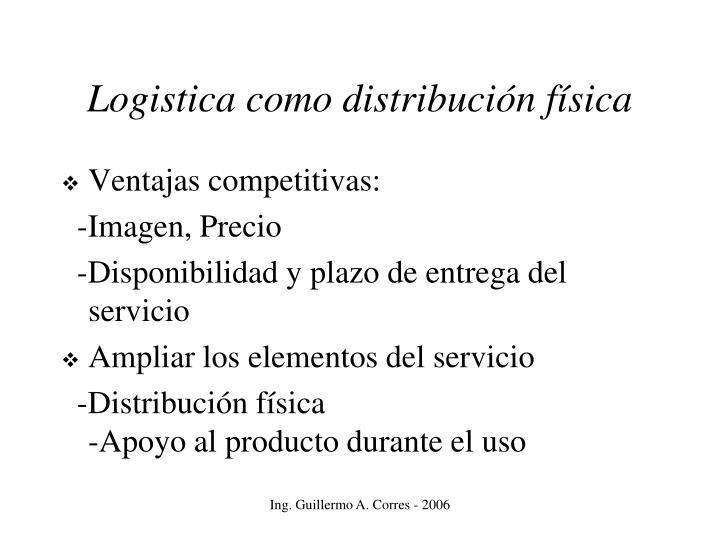 Logistica como distribución física