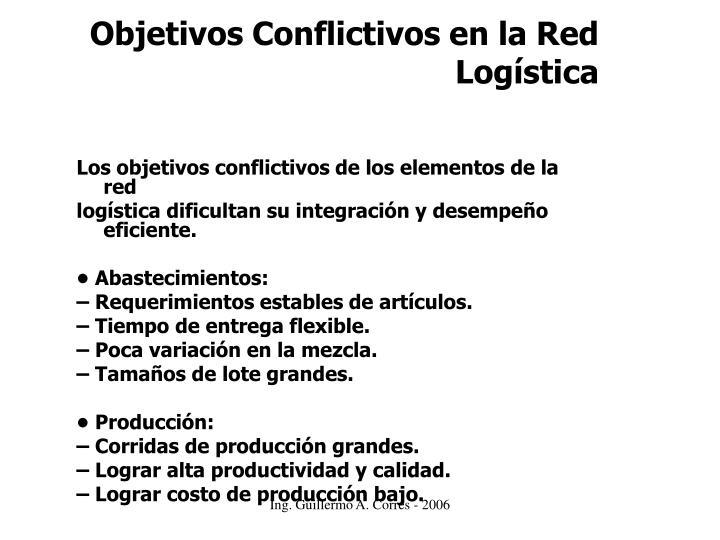 Objetivos Conflictivos en la Red Logística