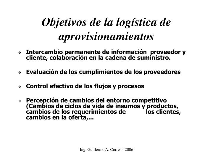 Objetivos de la logística de  aprovisionamientos