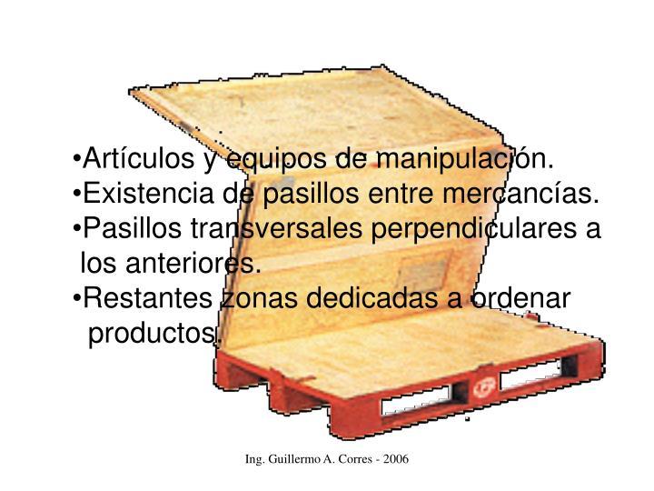 Artículos y equipos de manipulación.
