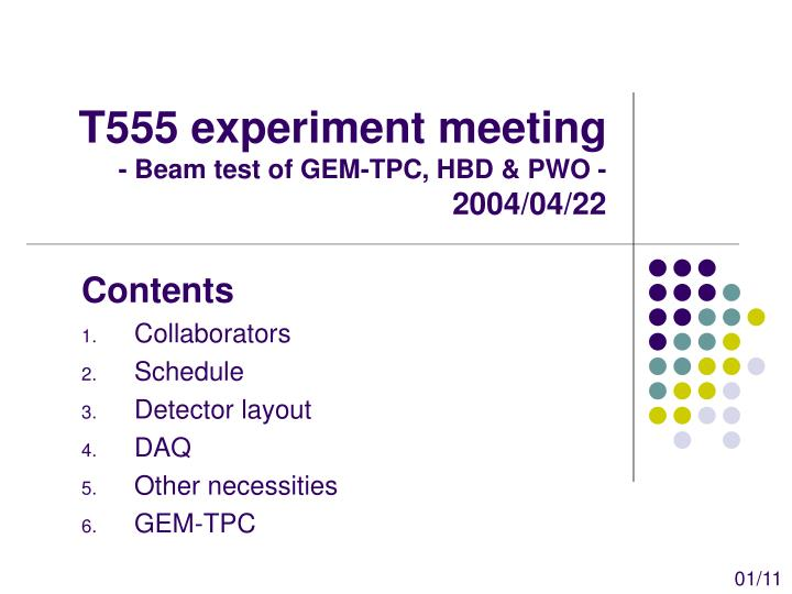 T555 experiment meeting beam test of gem tpc hbd pwo 2004 04 22