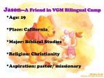 jason a friend in vgm bilingual camp