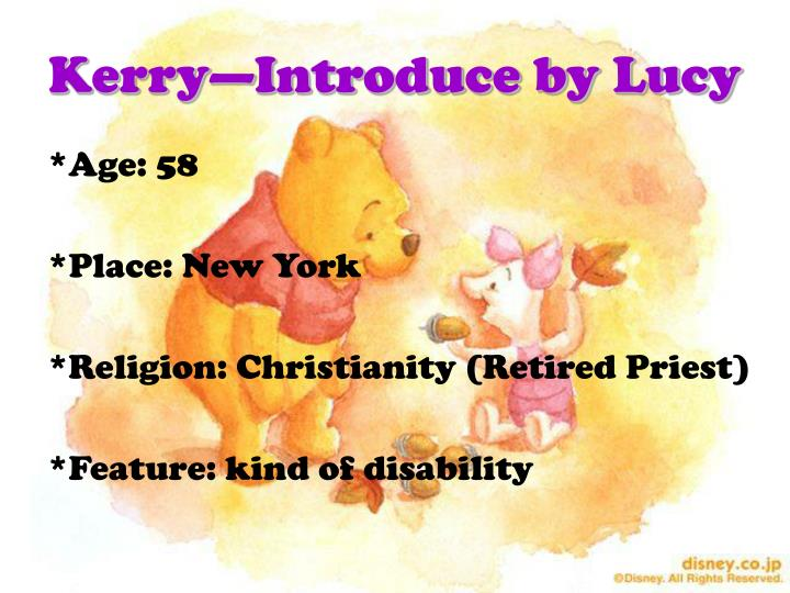 Kerry—Introduce by Lucy
