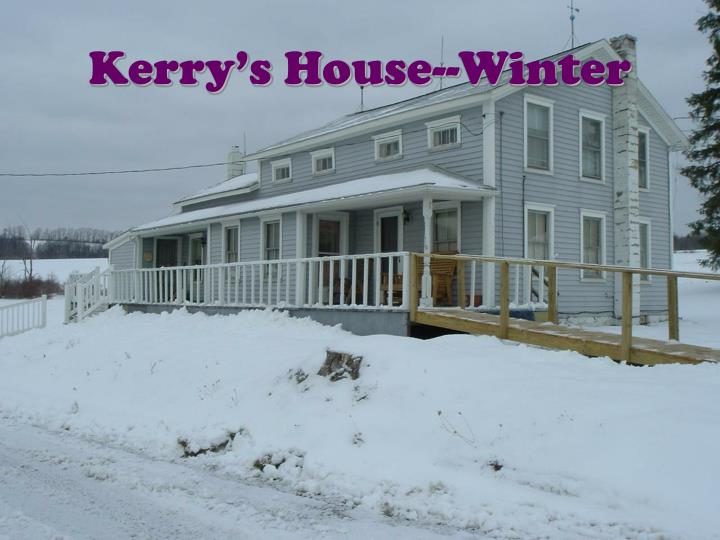 Kerry's House--Winter