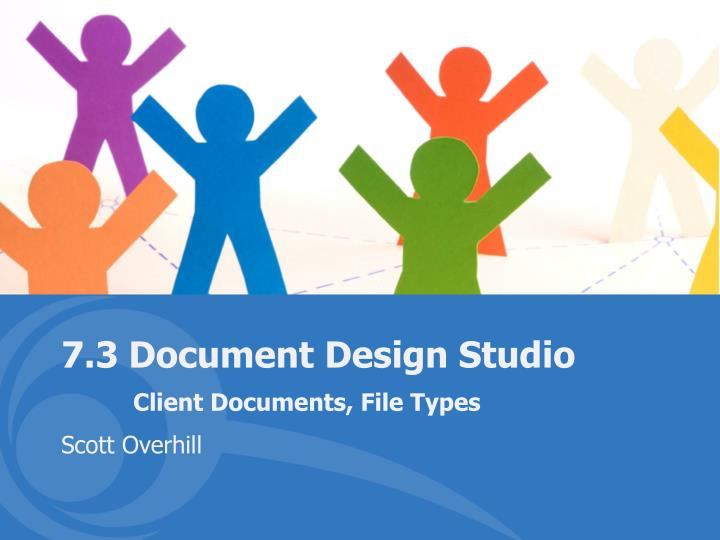 7 3 document design studio client documents file types