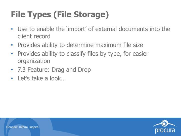 File Types (File Storage)