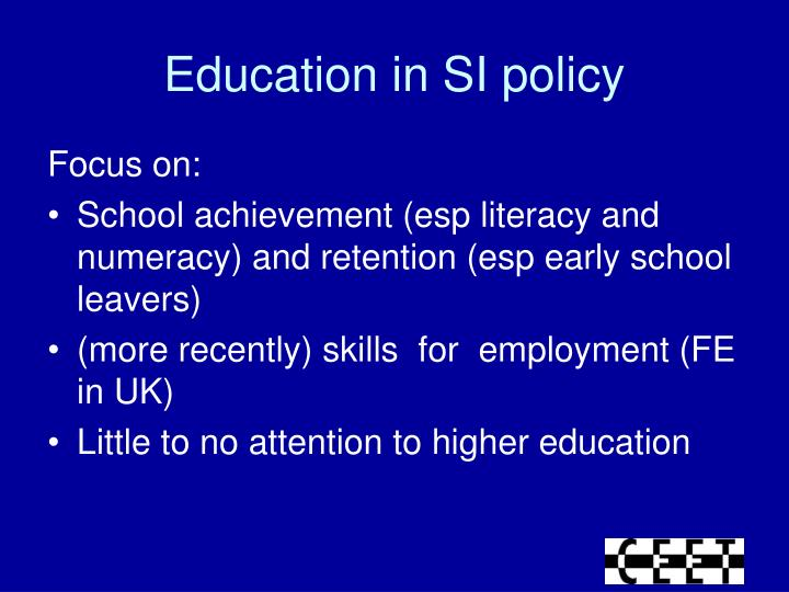 Education in SI policy
