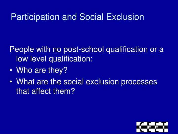 Participation and Social Exclusion