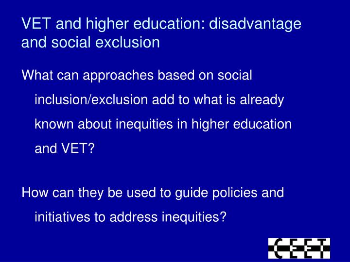VET and higher education: disadvantage and social exclusion
