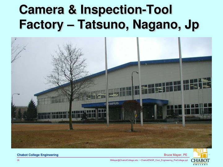 Camera & Inspection-Tool Factory – Tatsuno, Nagano, Jp