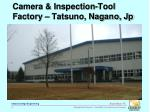camera inspection tool factory tatsuno nagano jp