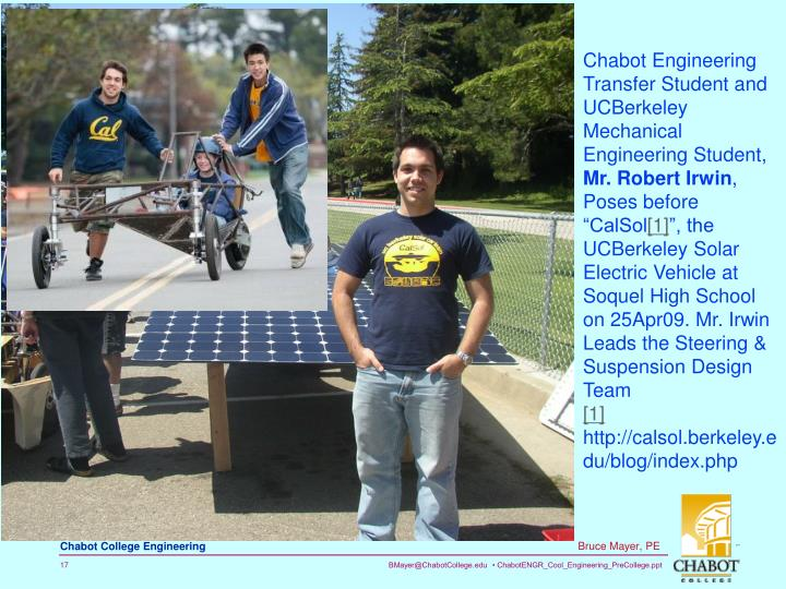 Chabot Engineering Transfer Student and UCBerkeley Mechanical Engineering Student,