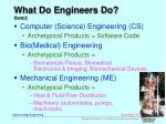 what do engineers do cont 2
