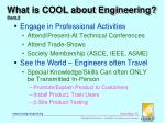 what is cool about engineering cont 21