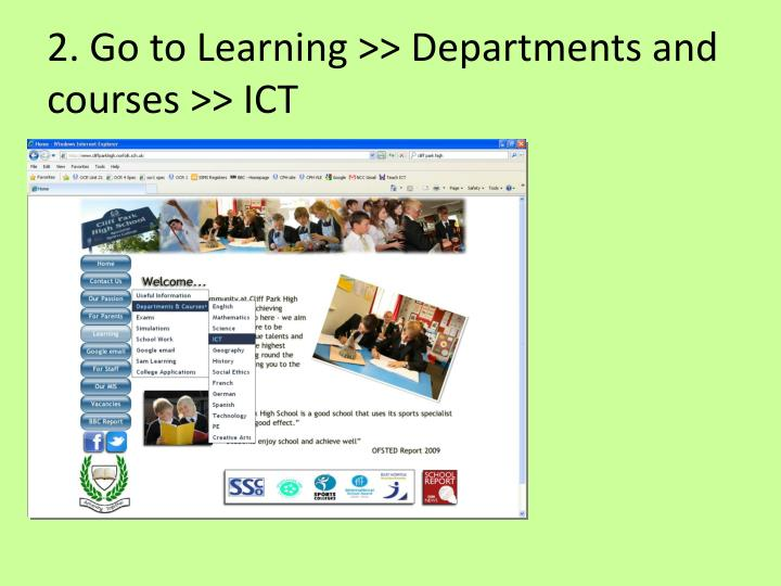 2. Go to Learning >> Departments and courses >> ICT